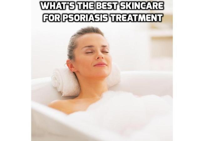 Which Is the Best Way to Bath for Treating Psoriasis? If you have been recently diagnosed with psoriasis, your dermatologist will go over all the ins and outs of proper skincare for treating psoriasis. Read on to learn about the dos and don'ts for bathing when treating psoriasis.