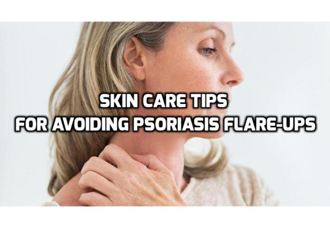 How Best to Really Avoid Psoriasis Outbreaks Absolutely? Psoriasis is not a fun issue to be living with. There is no known cure, but there are many ways to take care of yourself to avoid psoriasis outbreaks. Taking care of your skin and being aware of your triggers are the first steps.